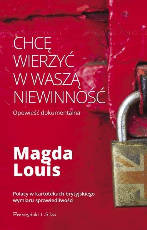 okładka Chcę wierzyć w waszą niewinnośćksiążka |  | Magda Louis