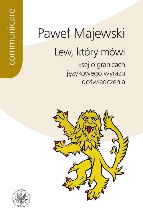 okładka Lew, który mówi Esej o granicach językowego wyrazu doświadczenia, Książka | Majewski Paweł
