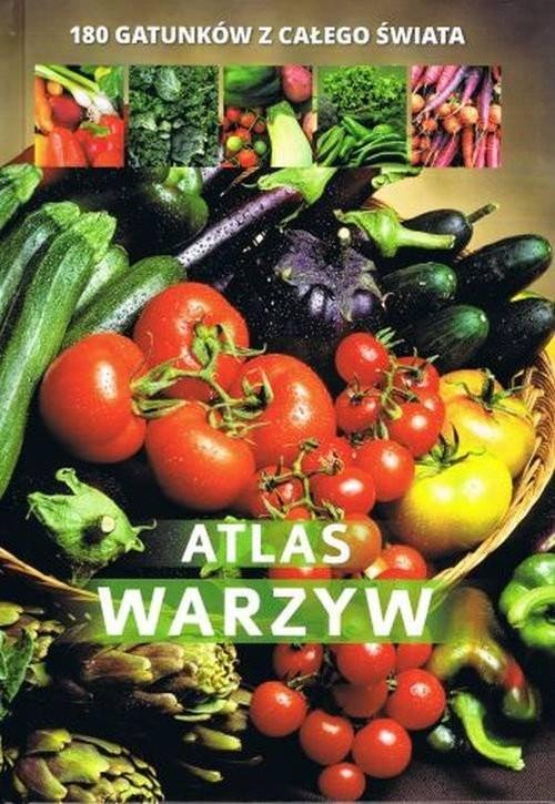 okładka Atlas warzyw 180 gatunków z całego świata, Książka | Agnieszka Gawłowska