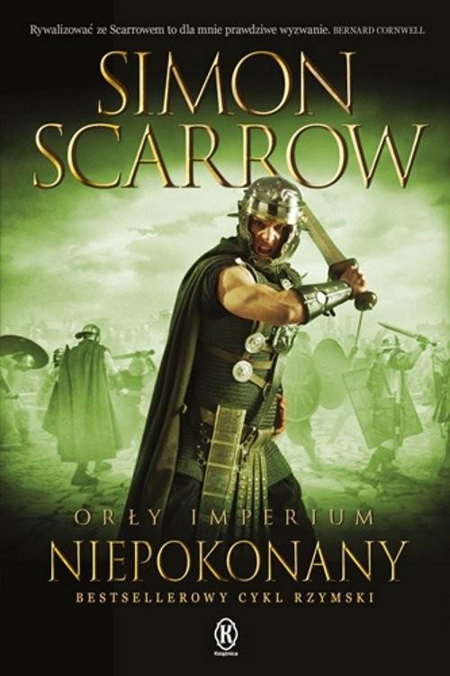 okładka Orły imperium 15 Niepokonany, Książka   Simon Scarrow