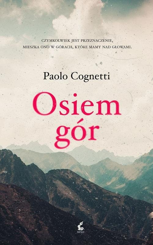 okładka Osiem gór, Książka   Cognetti Paolo
