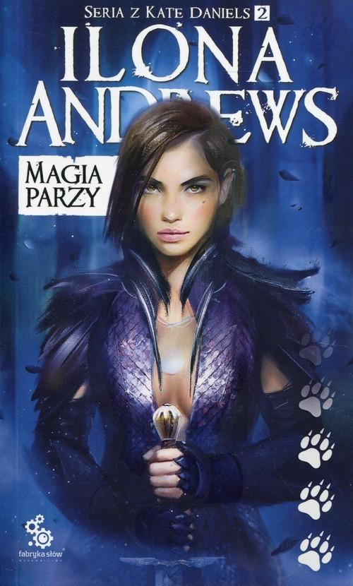 okładka Magia parzy Kate Daniels Tom 2książka      Andrews Ilona