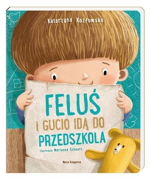 okładka Feluś i Gucio idą do przedszkola, Książka | Kozłowska Katarzyna