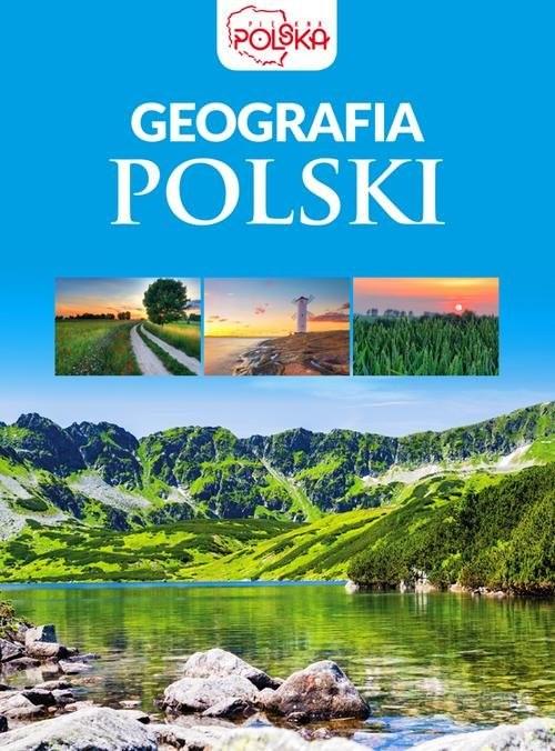 okładka Geografia Polski, Książka | Opracowanie zbiorowe