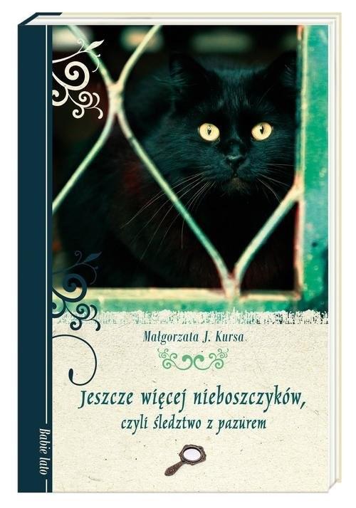 okładka Jeszcze więcej nieboszczyków, czyli śledztwo z pazurem, Książka | Małgorzata J. Kursa