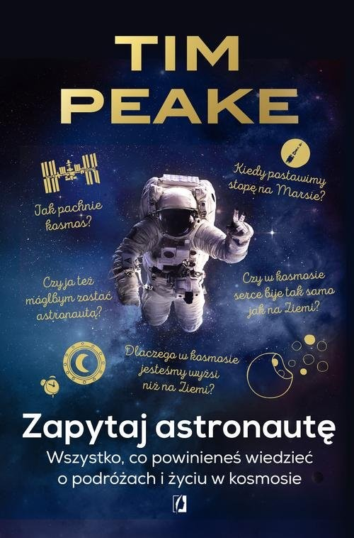 okładka Zapytaj astronautę, Książka | Peake Tim