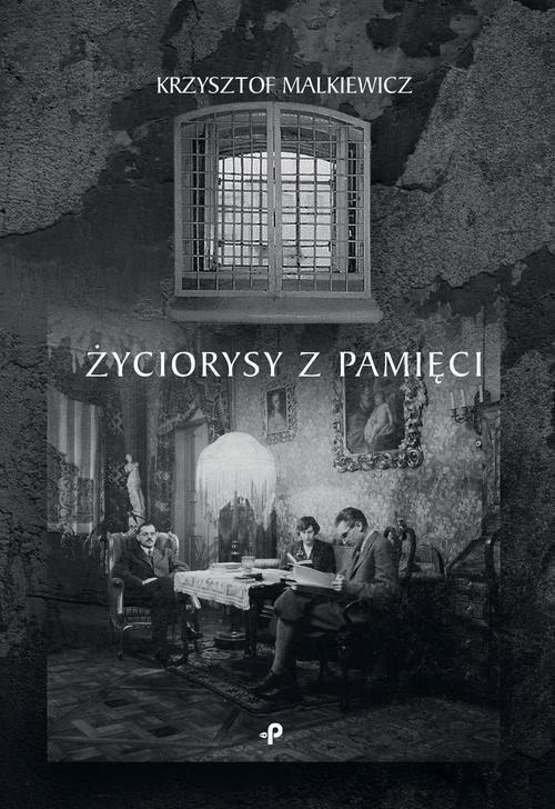 okładka Życiorysy z pamięci, Książka | Malkiewicz Krzysztof