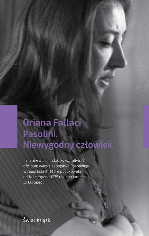 okładka Pasolini Niewygodny człowiek, Książka | Fallaci Oriana