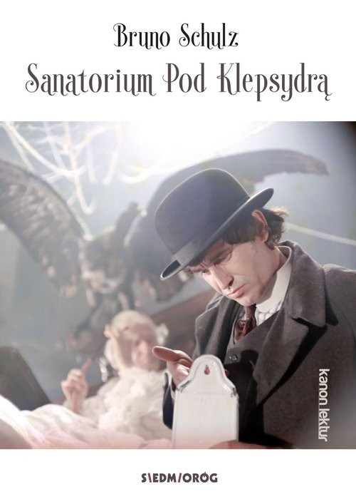 okładka Sanatorium Pod Klepsydrą, Książka | Schulz Bruno