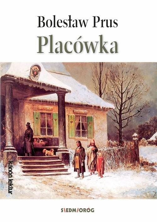 okładka Placówka, Książka | Bolesław Prus