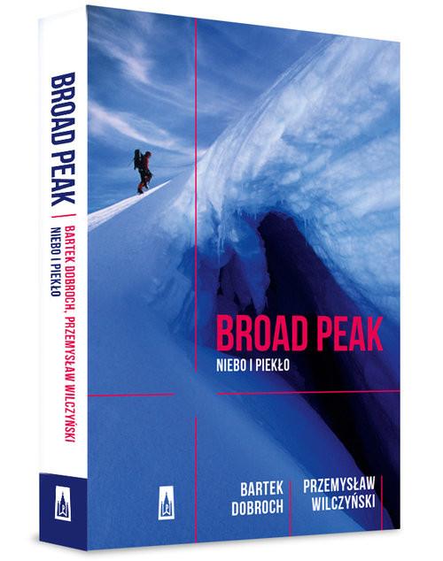 okładka Broad Peak. KsiążkaBartek Dobroch, Przemysław Wilczyński