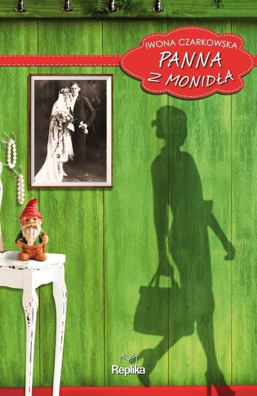 okładka Panna z Monidła, Książka | Czarkowska Iwona