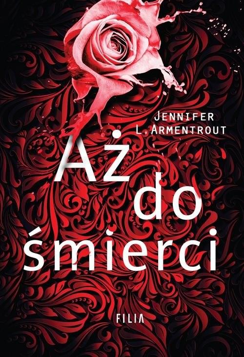 okładka Aż do śmierci, Książka | Armentrout Jennifer L.