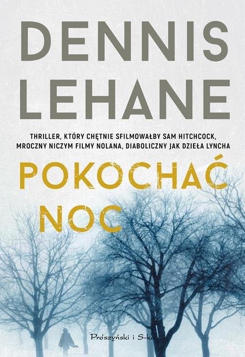 okładka Pokochać noc, Książka | Lehane Dennis