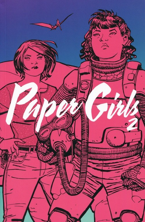 okładka Paper Girls 2, Książka | Brian K. Chiang Cliff Vaughan