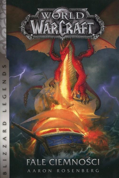 okładka World of Warcraft Fale ciemności, Książka | Aaron Rosenberg