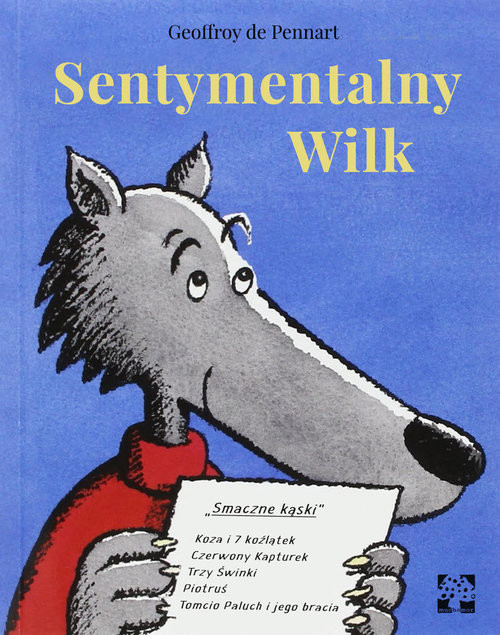 okładka Sentymentalny wilk, Książka | de Geoffroy Pennart