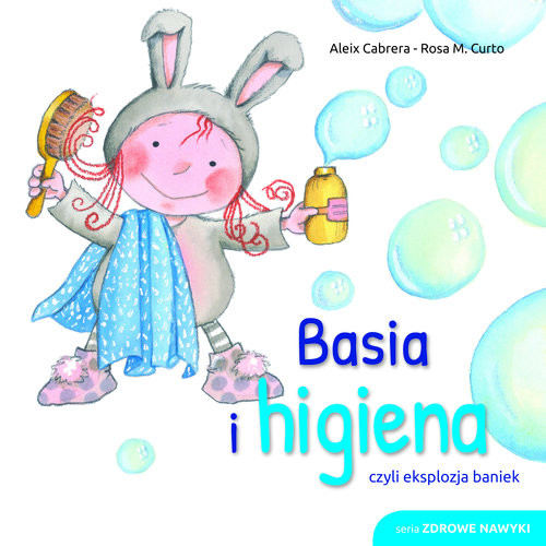 okładka Basia i higiena czyli eksplozja baniek, Książka | Cabrera Aleix, M. Curtado Rosa