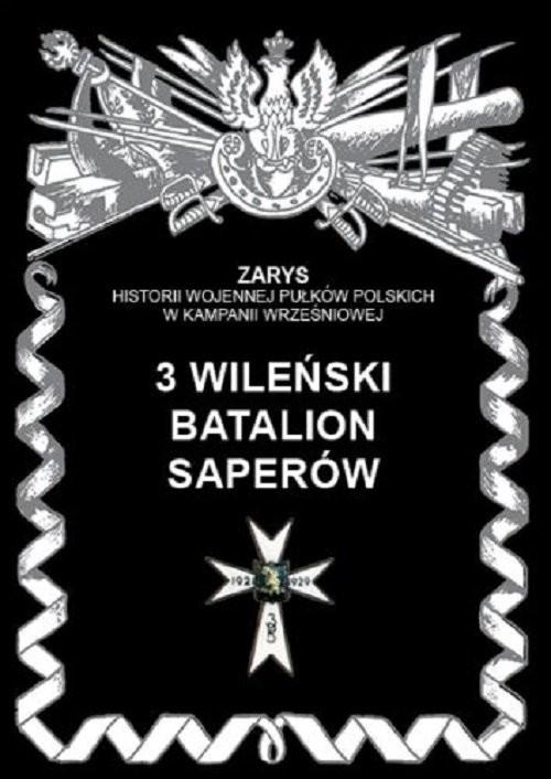 okładka 3 wileński batalion saperów, Książka | Zarzycki Piotr