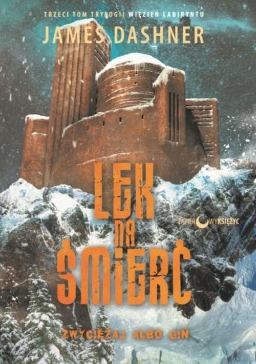 okładka Lek na śmierć Więzień labiryntu Tom 3książka |  | James Dashner