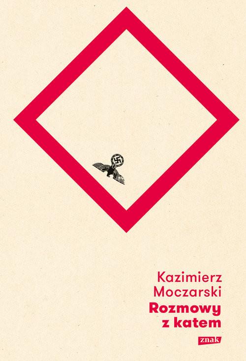 okładka Rozmowy z katem, Książka | Moczarski Kazimierz