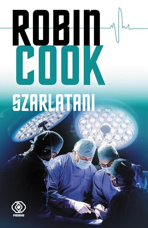 okładka Szarlatani, Książka | Cook Robin