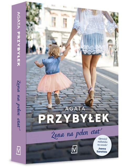 okładka Żona na pełen etat, Książka | Przybyłek Agata