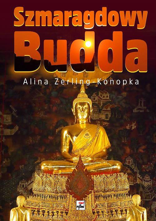 okładka Szmaragdowy Budda, Książka | Zerling-Konopka Alina