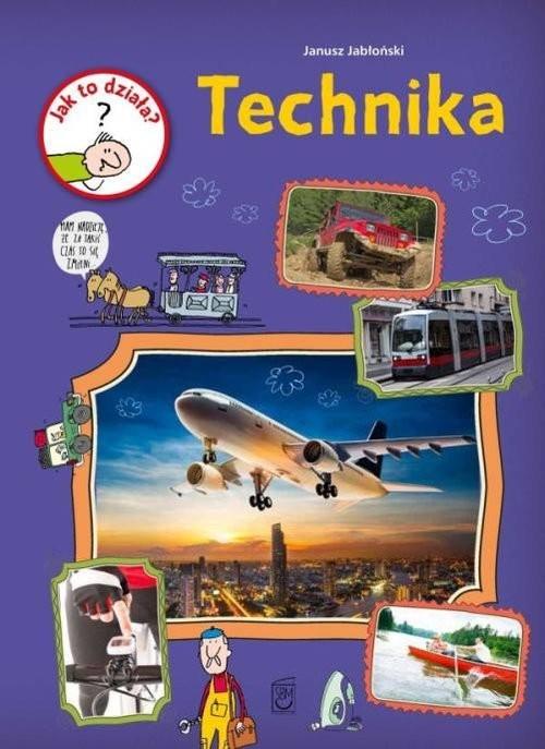 okładka Jak to działa Technika, Książka | Jabłoński Janusz