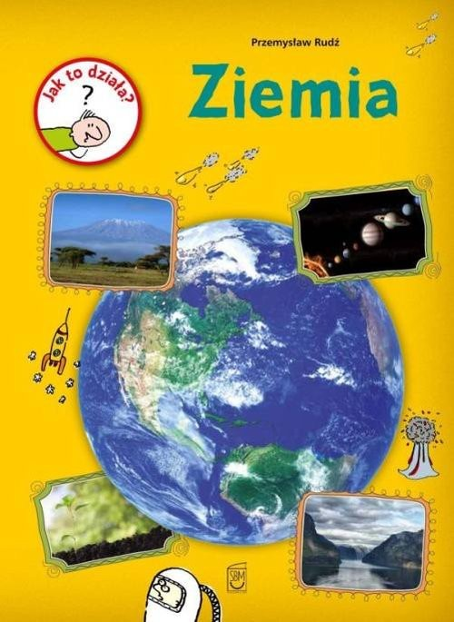 okładka Jak to działa Ziemia, Książka   Rudź Przemysław