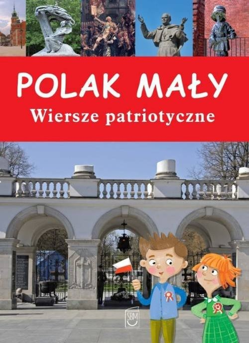 Polak Mały Wiersze Patriotyczne Paszkiewicz Anna Książka