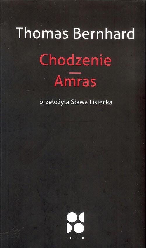 okładka Chodzenie Amras. KsiążkaBernhard Thomas