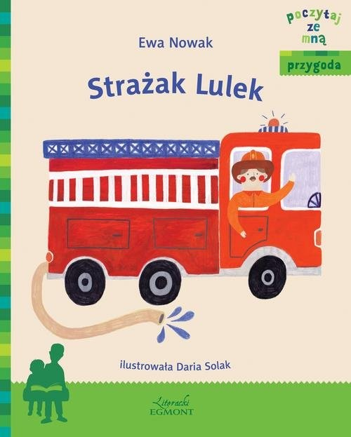 okładka Strażak Lulek, Książka | Ewa Nowak