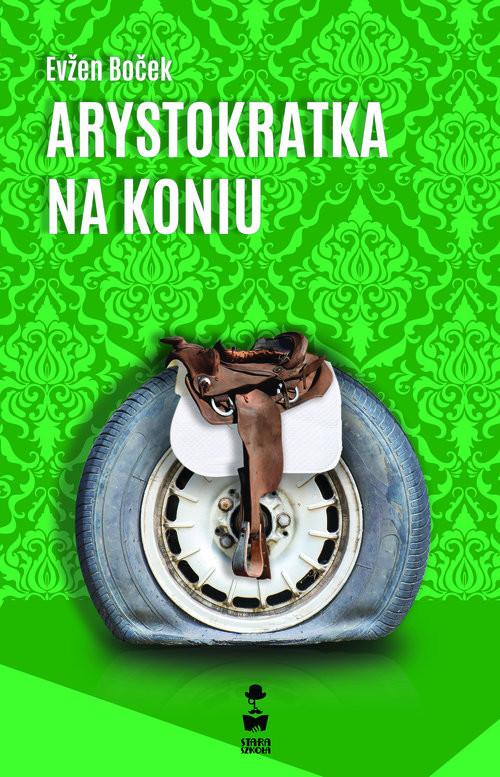 okładka Arystokratka na koniu, Książka | Bocek Evzen