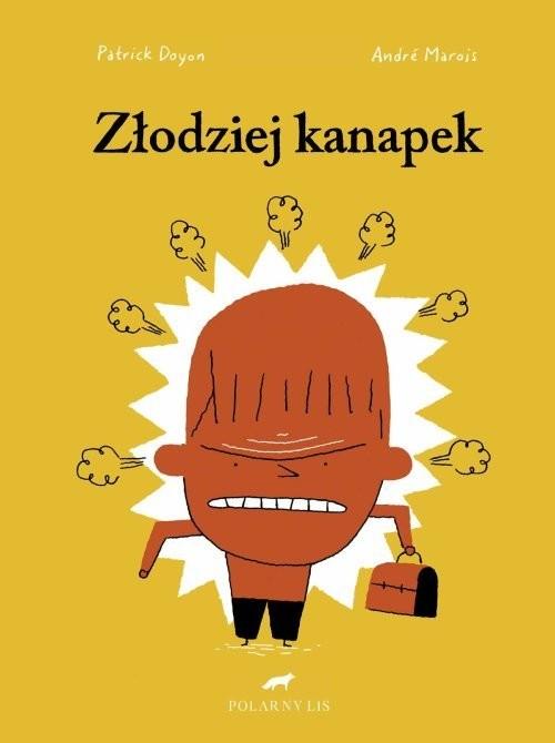 okładka Złodziej kanapek, Książka | Andre Marois, Patrick Doyon