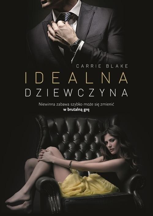 okładka Idealna dziewczyna, Książka | Carrie Blake