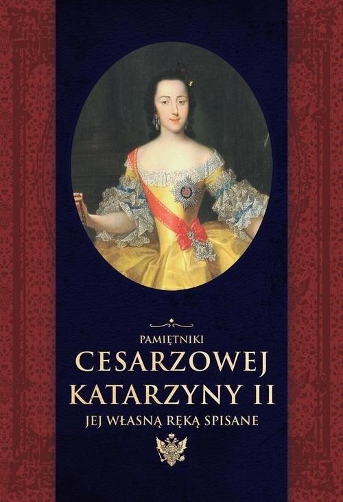okładka Pamiętniki cesarzowej Katarzyny II jej własną ręką spisane, Książka | II Katarzyna, Aleksander Herzen