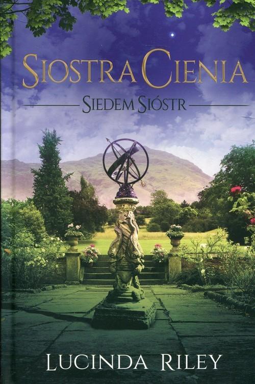 okładka Siostra Cienia Siedem sióstr, Książka | Lucinda Riley
