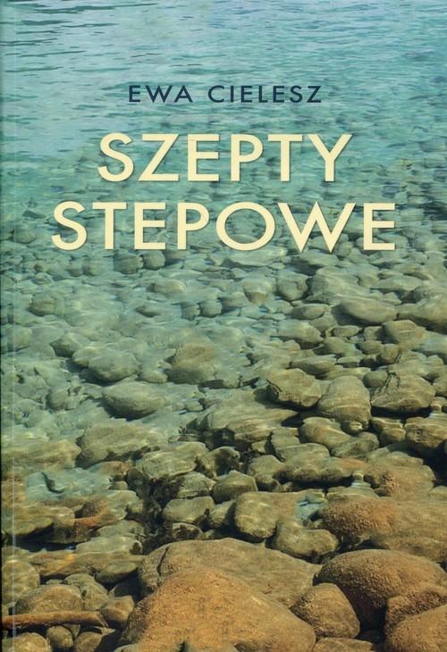 okładka Szepty stepowe, Książka | Ewa Cielesz