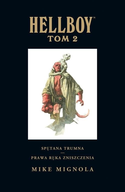 okładka Hellboy Tom 2 Spętana trumna Prawa ręka zniszczenia, Książka | Mike Mignola