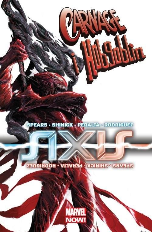 okładka Axis Carnage i Hobgoblin, Książka | Rick Spears, Kevin Shinick, Germán Peralta, R