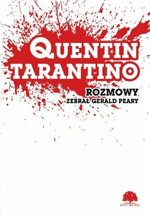 okładka Quentin Tarantino Rozmowy, Książka | Gerald Peary