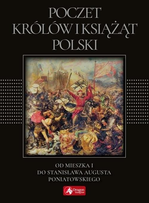 okładka Poczet królów i książąt Polski, Książka | Bąk Jolanta