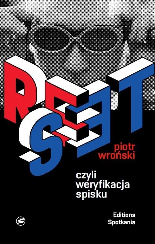 okładka Reset czyli weryfikacja spisku, Książka | Wroński Piotr