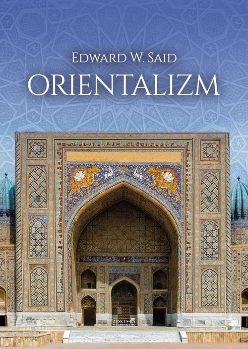 okładka Orientalizmksiążka      Edward W. Said