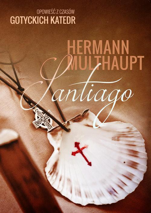 okładka Santiago, Książka | Multhaupt Hermann