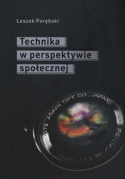 okładka Technika w perspektywie społecznej, Książka   Porębski Leszek