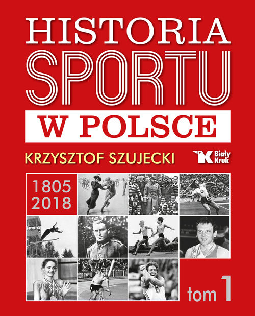 okładka Historia sportu w Polsce, Książka | Szujecki Krzysztof