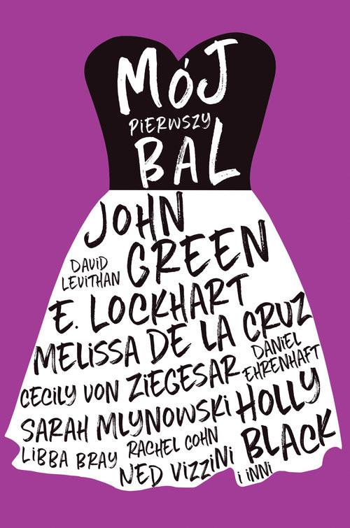 okładka Mój pierwszy bal, Książka | Praca Zbiorowa