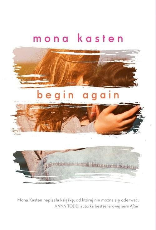 okładka Begin Again Powieść, Książka | Kasten Mona